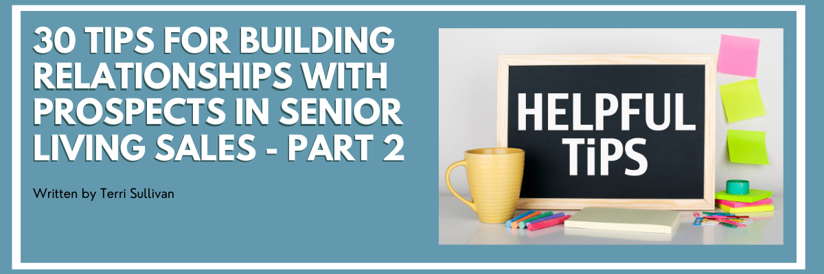30 Tips for Building Relationships with Prospects in Senior Living Sales - Part 2 - blog preview