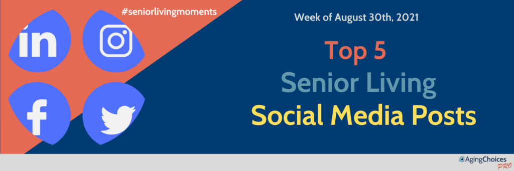 Senior Living Social Posts - Week of August 30th - AgingChoices